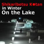 Lake Shikaribetsu Kotan(Hokkaido)